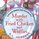 [Murder With Fried Chicken And Waffles]